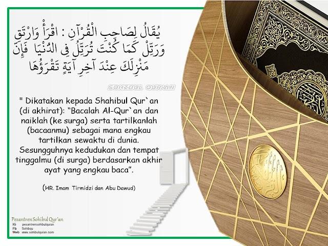 Sohibul Qur'an ... Mulia bersama Al-Qur'an