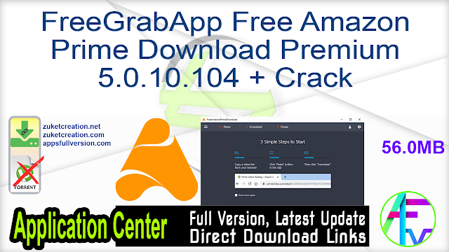 FreeGrabApp Free Amazon Prime Download Premium 5.0.10.104 + Crack