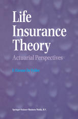 alt=Life Insurance Theory: Actuarial Perspectives by F. Etienne De Vylder