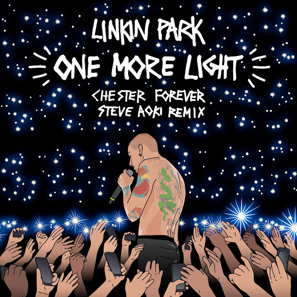 LINKIN PARK - One More Light (Steve Aoki Chester Forever Remix) - Single Cover