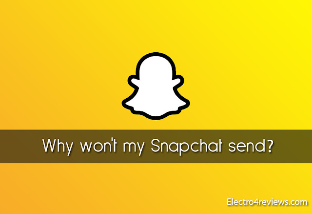 Why will not my SNAPCHAT send? users Reporting mistakes sending messages