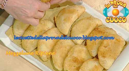 Mezzelune Ripiene Ricetta Di Anna Moroni Da La Prova Del Cuoco