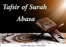 The Noble Quran Tafsir of Surah Abasa