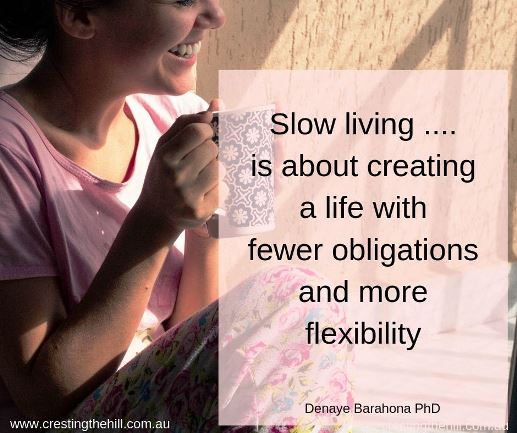 slow living is about creating a life with fewer obligations and more flexibility #slowliving #lifequotes