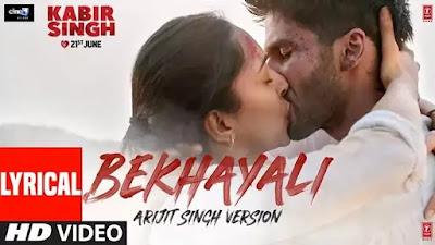 Bekhayali Lyrics Arijit Singh Version - Kabir Singh