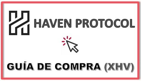 Cómo y Dónde Comprar HAVEN PROTOCOL (XHV) Tutorial Actualizado