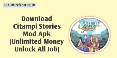 Download Citampi Stories Mod Apk (Unlimited Money Unlock All Job)