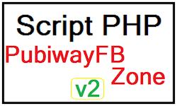 Script PHP PubiwayFB Zone v2