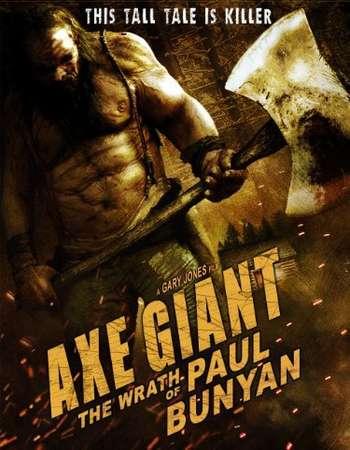 Axe Giant The Wrath of Paul Bunyan 2013 Hindi Dual Audio BRRip Full Movie Download