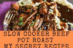 SLOW COOKER BEEF POT ROAST (MY SECRET FAMILY RECIPE!)
