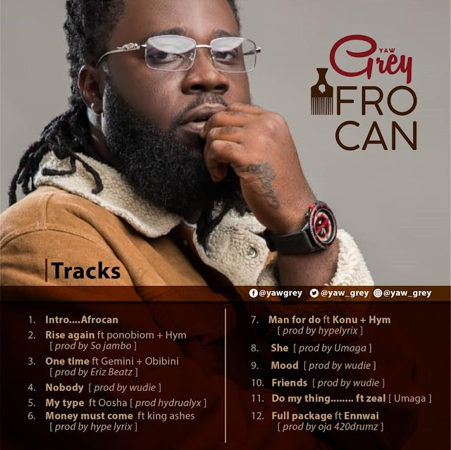 Yaw Grey - Afro Can Full Album (Download MP3)