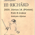 2019. június 14. - Los Angeles, CA - TV Színház: Shakespeare: III. Richard - Los Angeles-i Magyar Ház