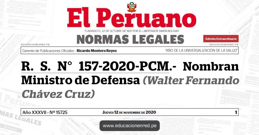 R. S. N° 157-2020-PCM.- Nombran Ministro de Defensa (Walter Fernando Chávez Cruz)