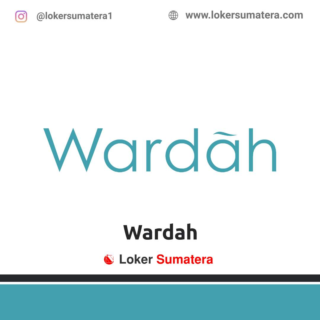 Lowongan Kerja Payakumbuh: PT Paragon Technology and Innovation (Wardah) April 2021
