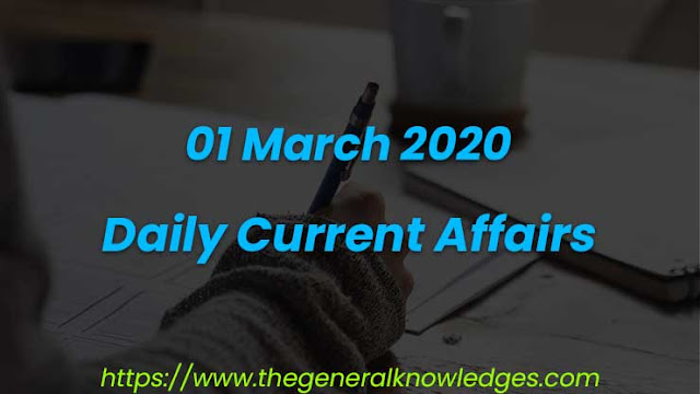 01 March 2020 Current Affairs Questions and Answers in Hindi