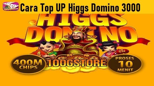 Cara Top UP Higgs Domino 3000