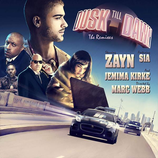 ZAYN - Dusk Till Dawn (feat. Sia) [The Remixes] - Single Cover