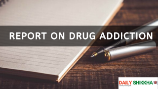 Report on Drug Addiction