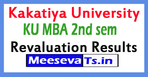 Kakatiya University MBA 2nd sem Revaluation Results 2017