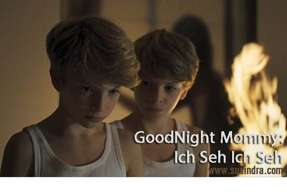 GoodNight Mommy : Ich Seh Ich Seh review susindra