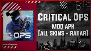Critical Ops MOD APK [UNLIMITED MONEY - MOD MENU - RADAR] Latest (V1.25.0.f1425)