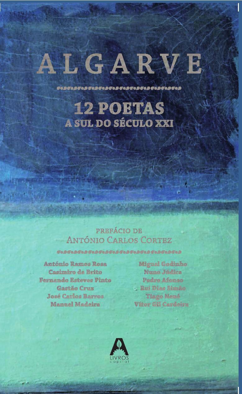 Algarve - 12 Poetas a Sul do Século XXI