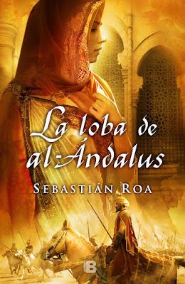 La loba de al-Ándalus - Sebastián Roa (2012)