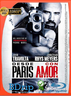 Desde Paris Con Amor (2010) BDRip [1080p] Latino [GoogleDrive] PGD