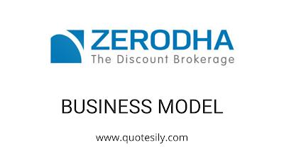 What is Zerodha: Business model of Zerodha
