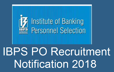 IBPS PO Recruitment Notification2018
