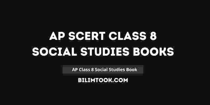 AP SCERT Class 8th Social Studies Book PDF Download 2021