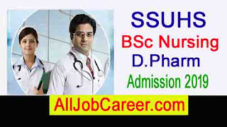 SSUHS B. Sc. Nursing  আৰু   D.Pharm Admissionৰ জাননী 2019: