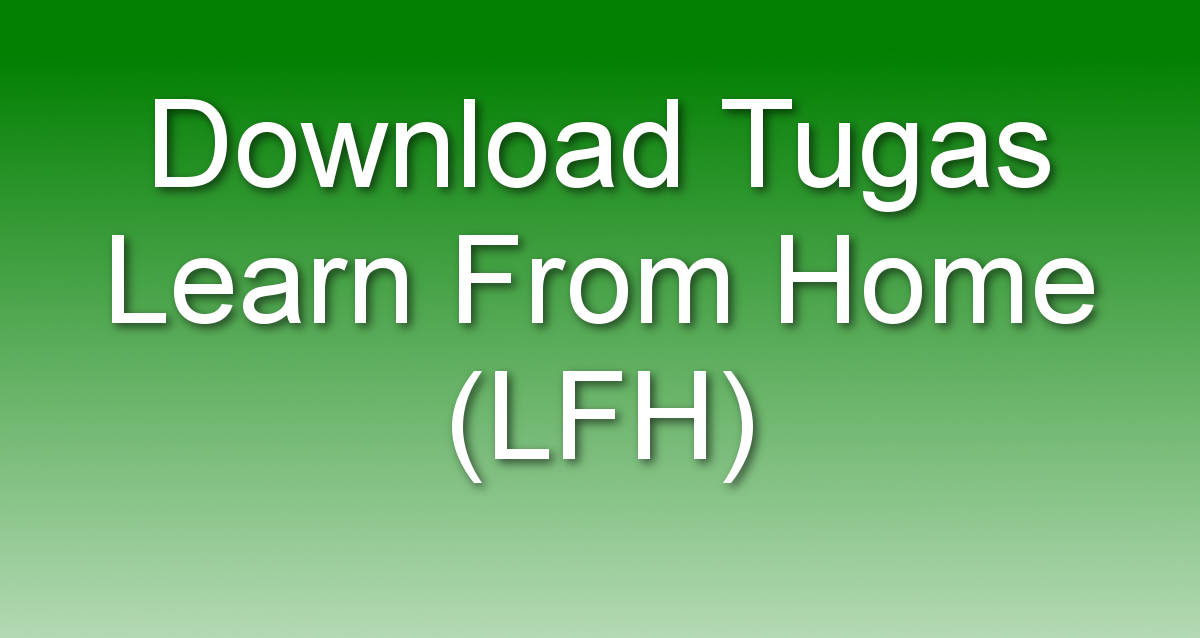 Download tugas LFH (Learn From Home) Pondok Pabelan