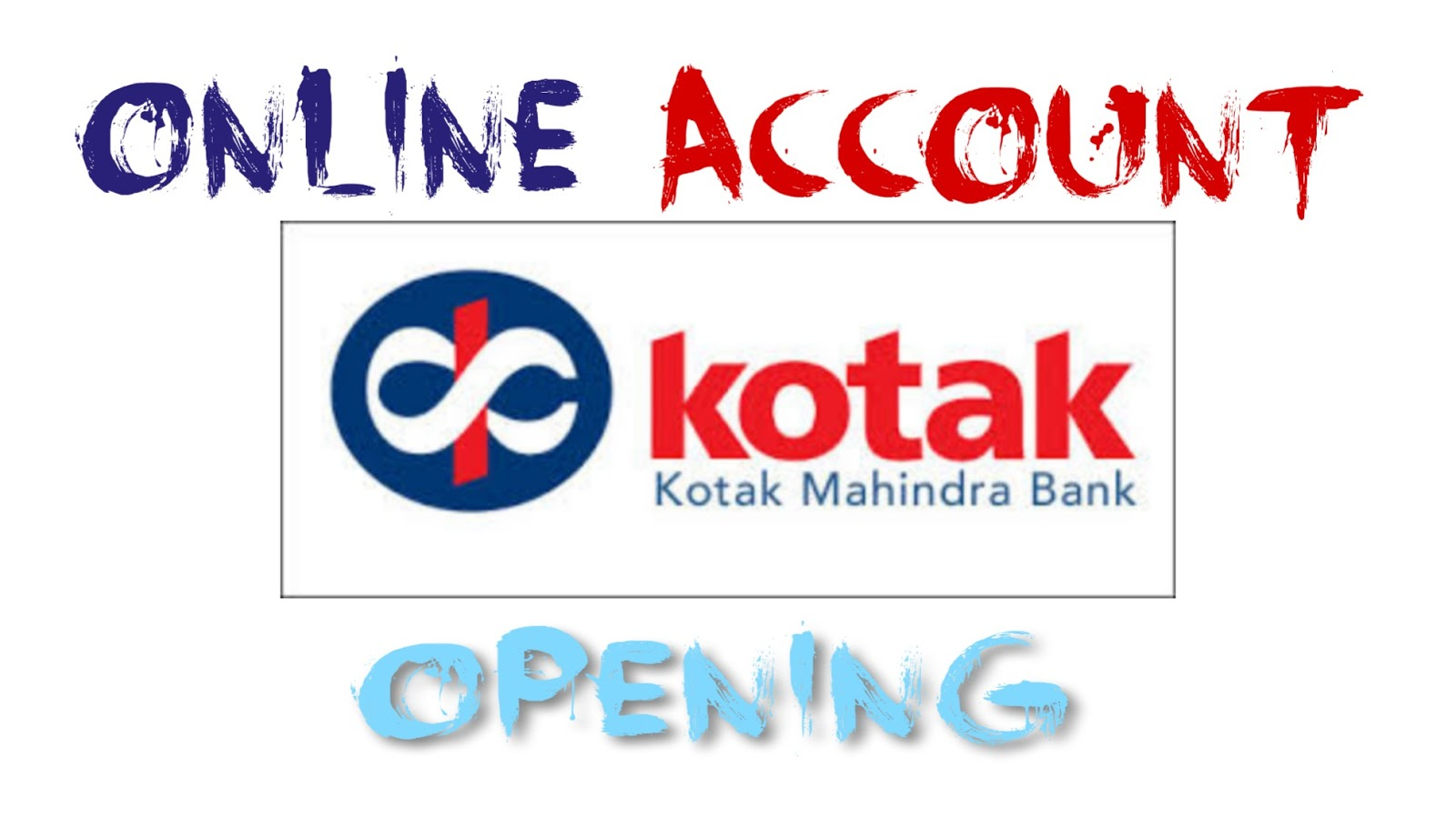 How to open account in kotak mahindra bank