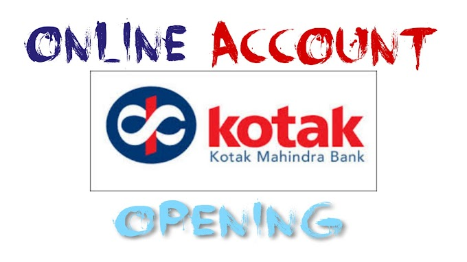 How To Open Account In Kotak Mahindra Bank ?