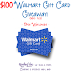 $100 Walmart Gift Card Giveaway