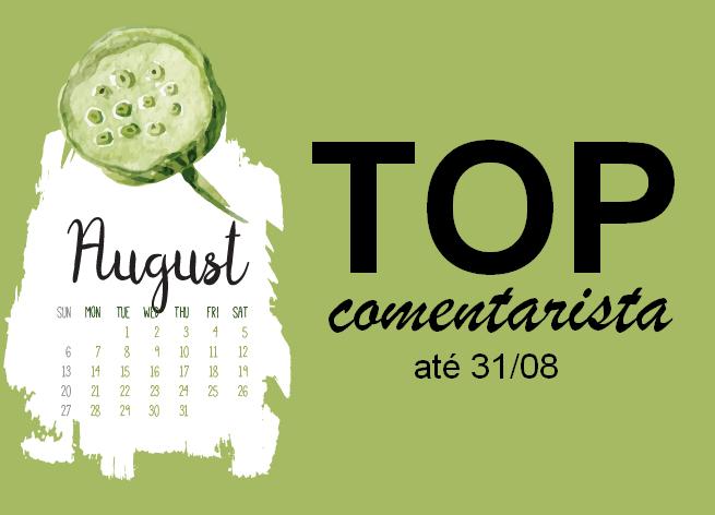 Top Comentarista: Agosto 2018