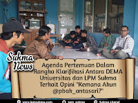 """Agenda Pertemuan Dalam Rangka Klarifikasi Antara DEMA Universitas dan LPM Sukma terkait Opini """"Kemana Akun @pbak_antasari?"""""""