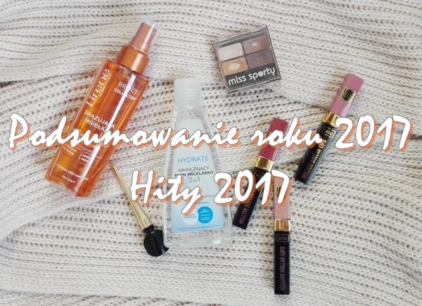 Kosmetyczne podsumowanie roku 2017!