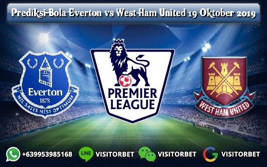 Prediksi Skor Everton vs West Ham United 19 Oktober 2019