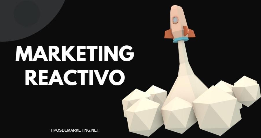 marketing reactivo