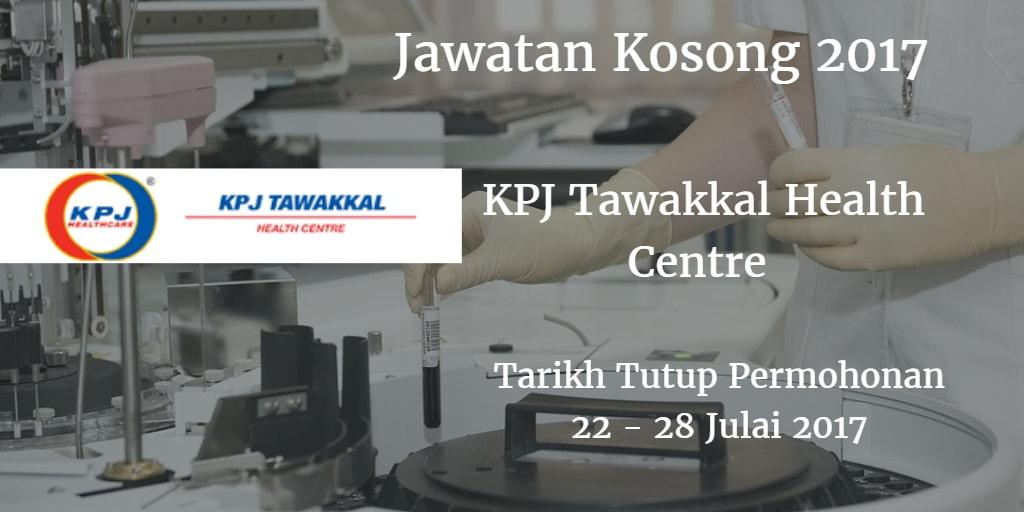 Jawatan Kosong KPJ Tawakkal Health Centre 22 - 28 Julai 2017