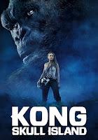 Kong: Skull Island 2017 Dual Audio[ Hindi-DD5.1] 1080p HQ BluRay