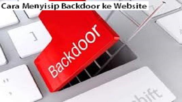 Cara Menyisip Backdoor ke Website
