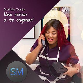 Matilde Conjo - Não estou a te enganar