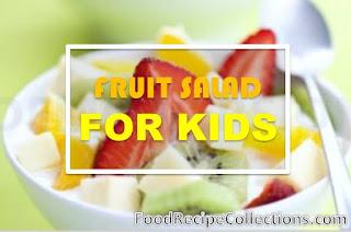 Kid Friendly Fruit Salad Recipe