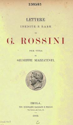 Lettere inedite e rare di Rossini