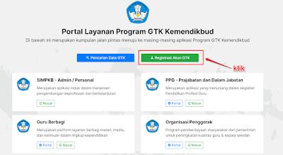Akses laman https://gtk.belajar.kemdikbud.go.id/ dan klik Registrasi Akun GTK