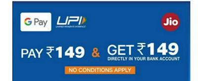 Google Pay Jio Recharge Offer - Rs.149 Recharge For Free