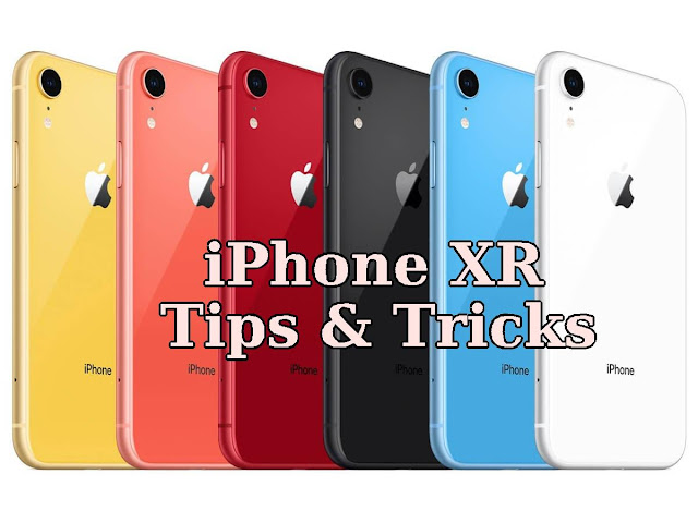 iphone xr tips and tricks
